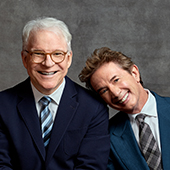 Steve Martin and Martin Short: Now you see them, soon you wont
