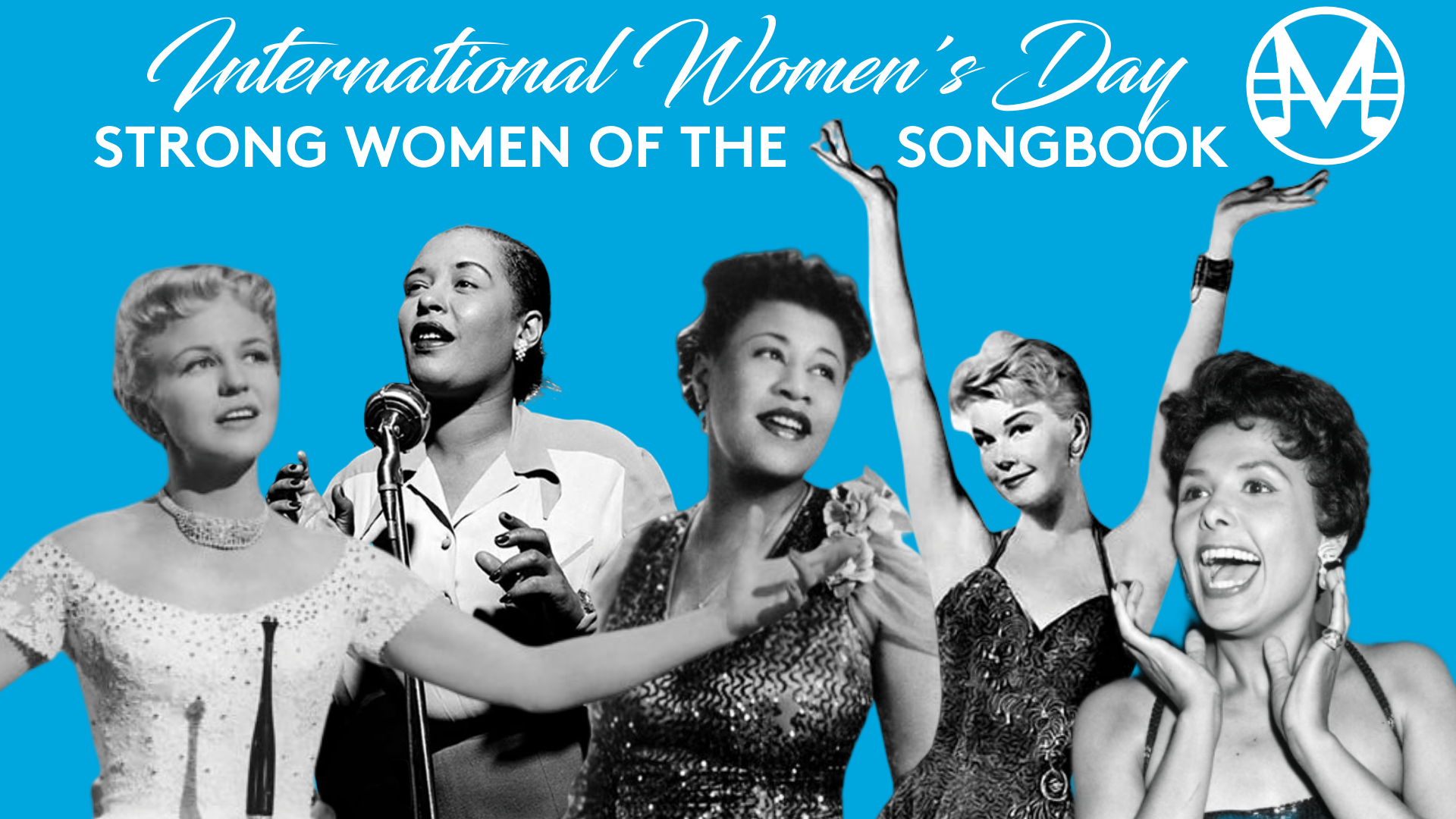 Strong Women of the Songbook - Peggy Lee, Billie Holiday, Ella Fitzgerald, Doris Day, Lena Horne